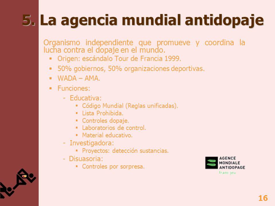 5. La agencia mundial antidopaje