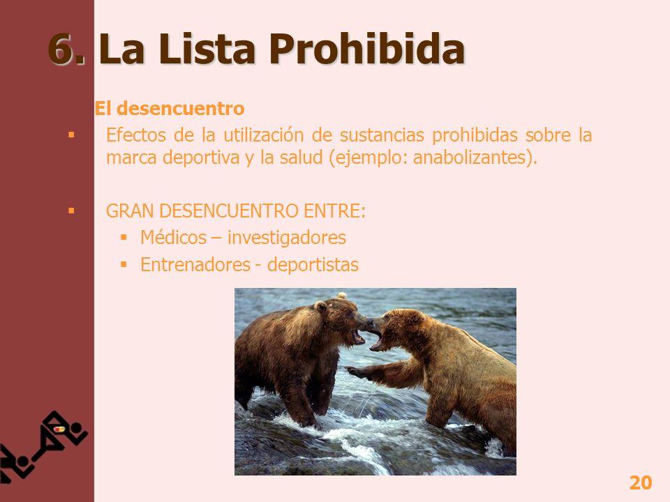 6. La Lista Prohibida El desencuentro