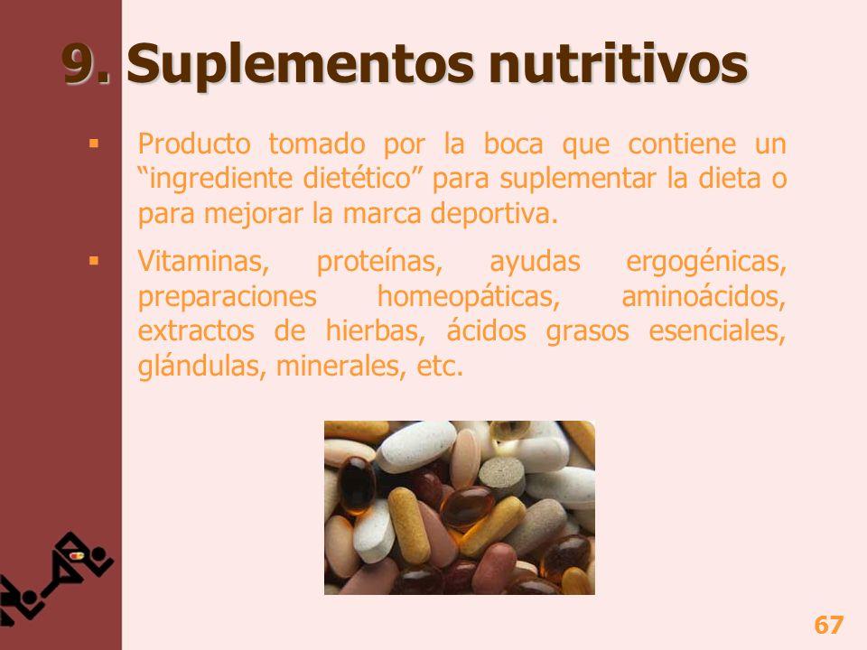 9. Suplementos nutritivos