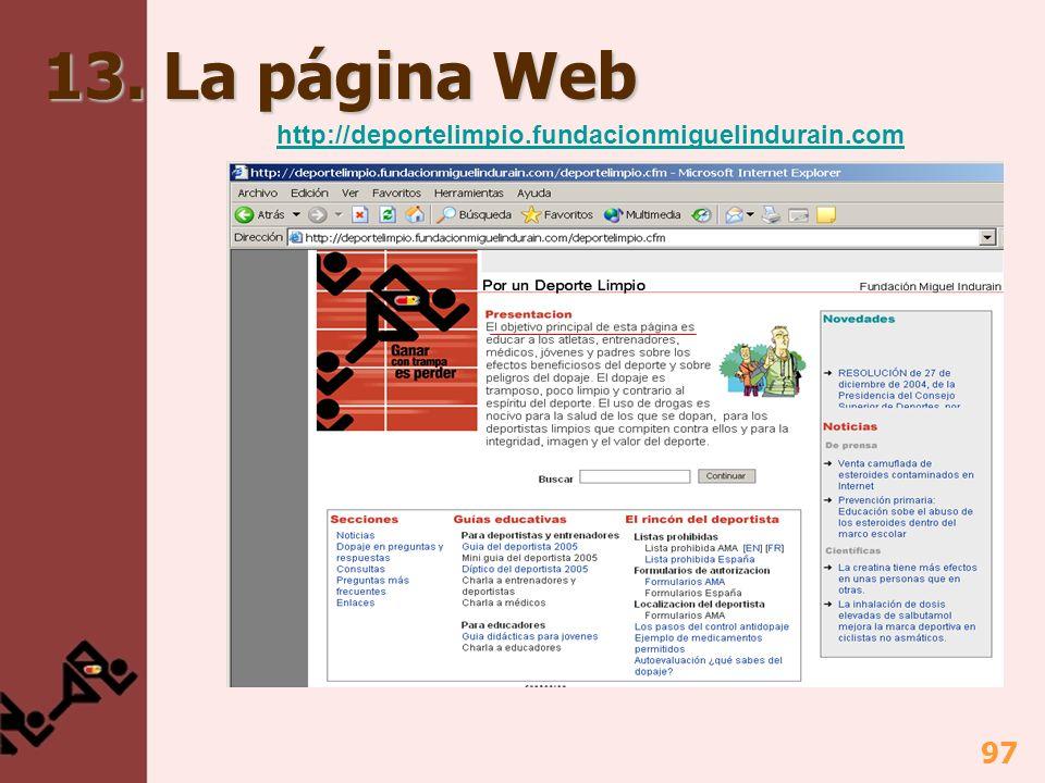 13. La página Web http://deportelimpio.fundacionmiguelindurain.com
