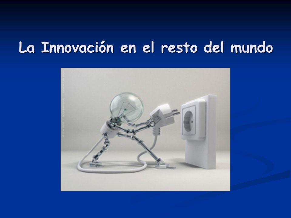 La Innovación en el resto del mundo