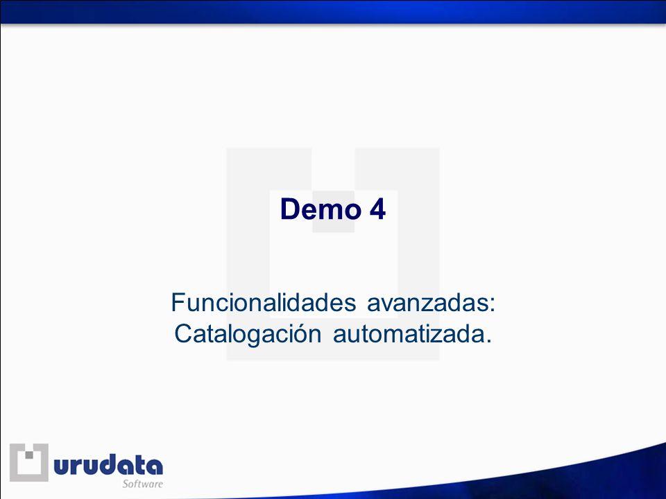 Funcionalidades avanzadas: Catalogación automatizada.