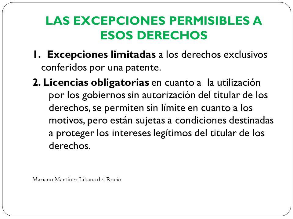 LAS EXCEPCIONES PERMISIBLES A ESOS DERECHOS