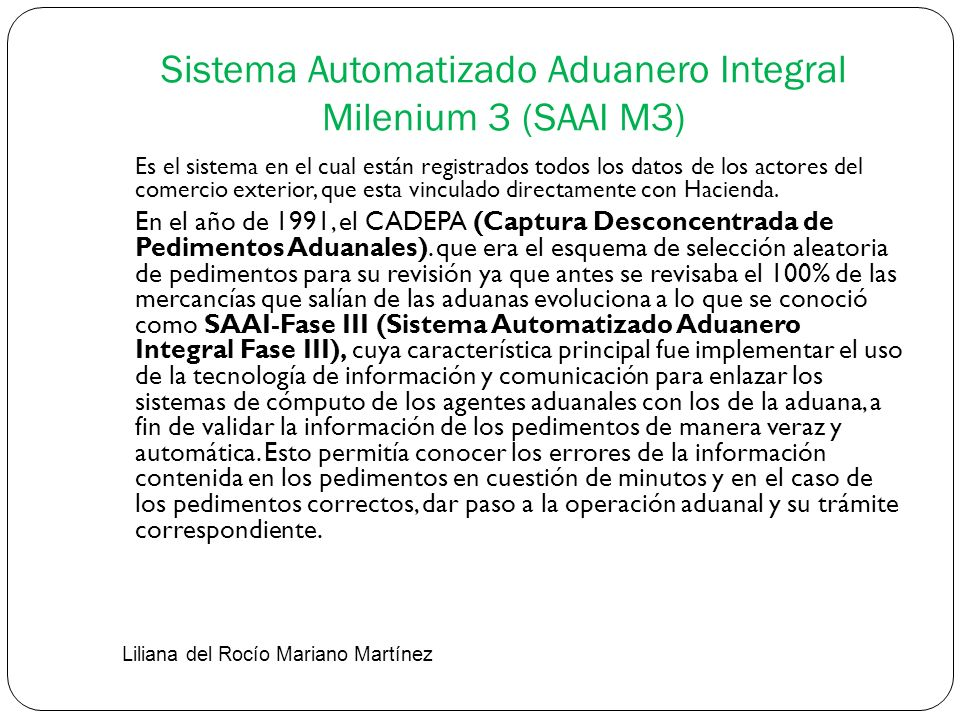 Sistema Automatizado Aduanero Integral Milenium 3 (SAAI M3)