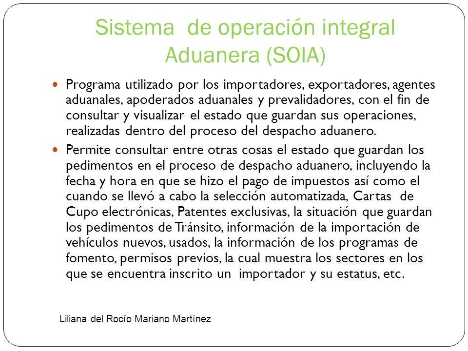 Sistema de operación integral Aduanera (SOIA)