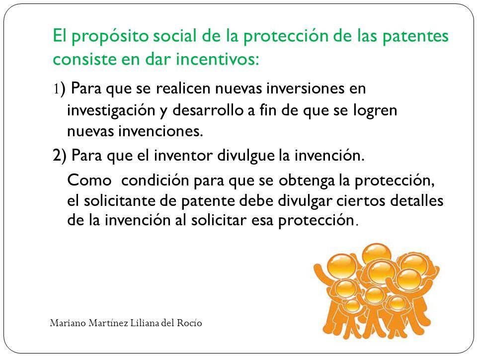 El propósito social de la protección de las patentes consiste en dar incentivos: