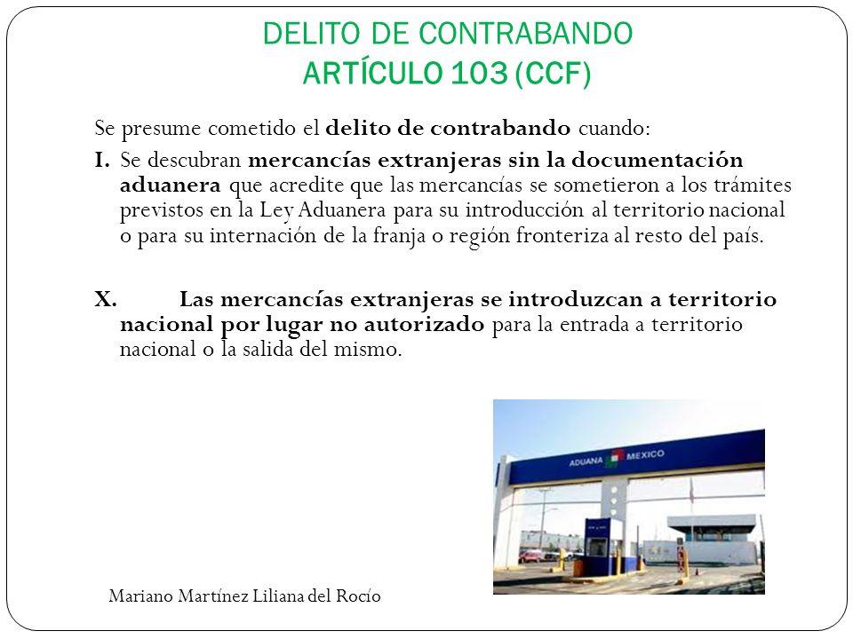 DELITO DE CONTRABANDO ARTÍCULO 103 (CCF)
