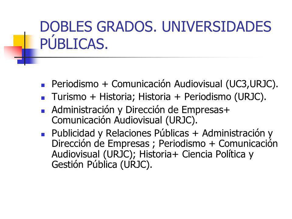 DOBLES GRADOS. UNIVERSIDADES PÚBLICAS.