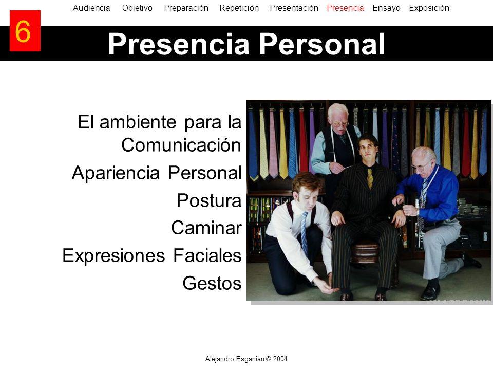 6 Presencia Personal El ambiente para la Comunicación