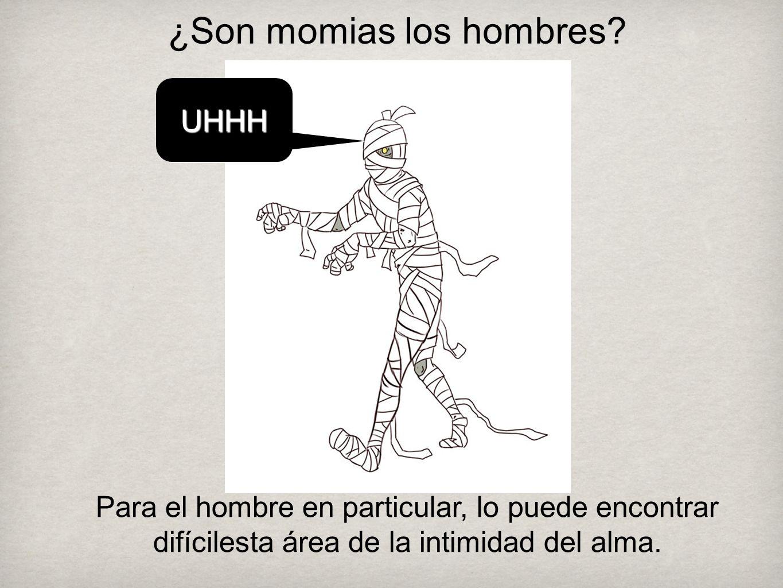 ¿Son momias los hombres