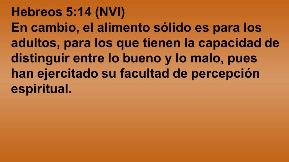 Hebreos 5:14 (NVI)