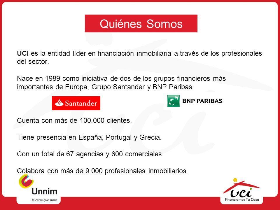 Quiénes SomosUCI es la entidad líder en financiación inmobiliaria a través de los profesionales. del sector.