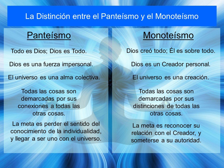 Panteísmo Monoteísmo La Distinción entre el Panteísmo y el Monoteísmo