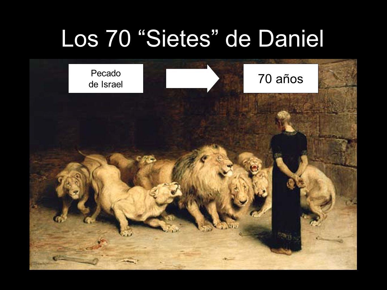 Los 70 Sietes de Daniel Pecado de Israel 70 años