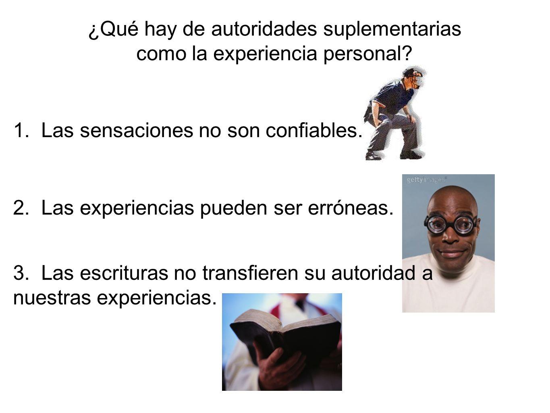 ¿Qué hay de autoridades suplementarias como la experiencia personal