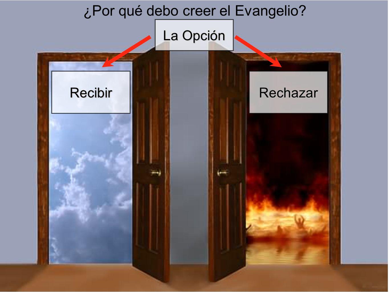 ¿Por qué debo creer el Evangelio