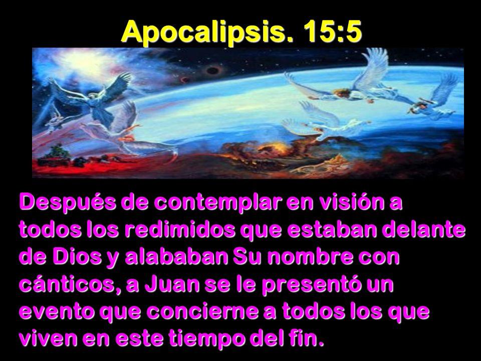 Apocalipsis. 15:5