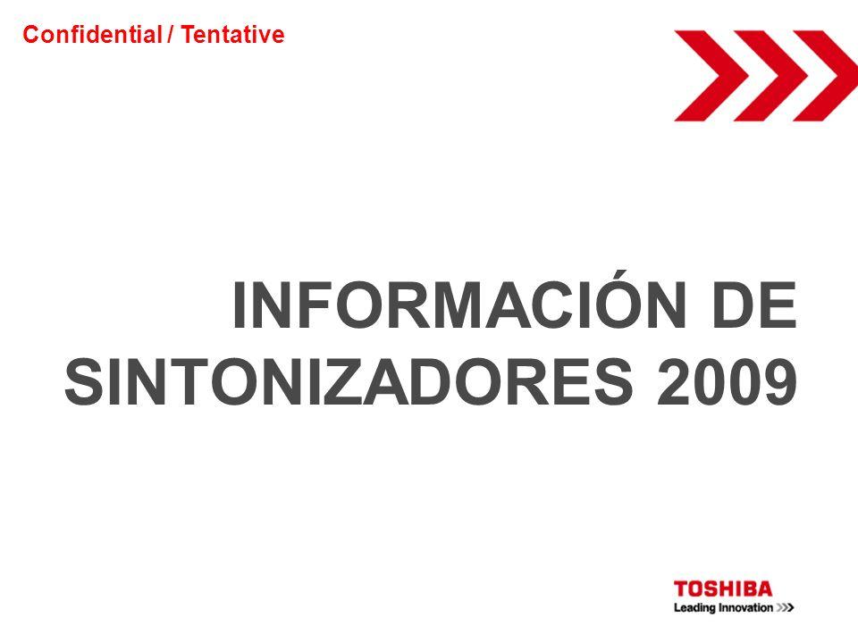 INFORMACIÓN DE SINTONIZADORES 2009