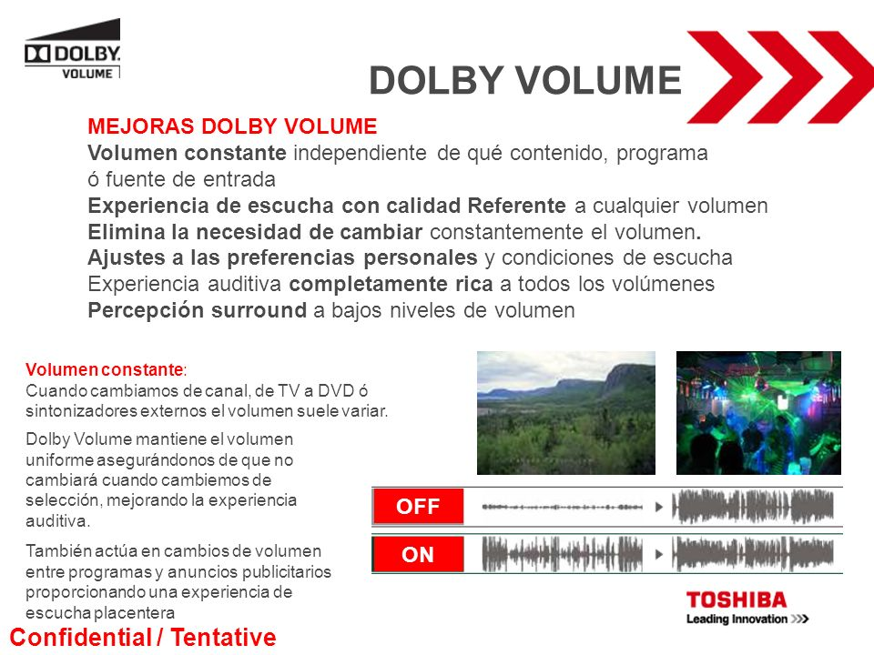 DOLBY VOLUME Confidential / Tentative MEJORAS DOLBY VOLUME