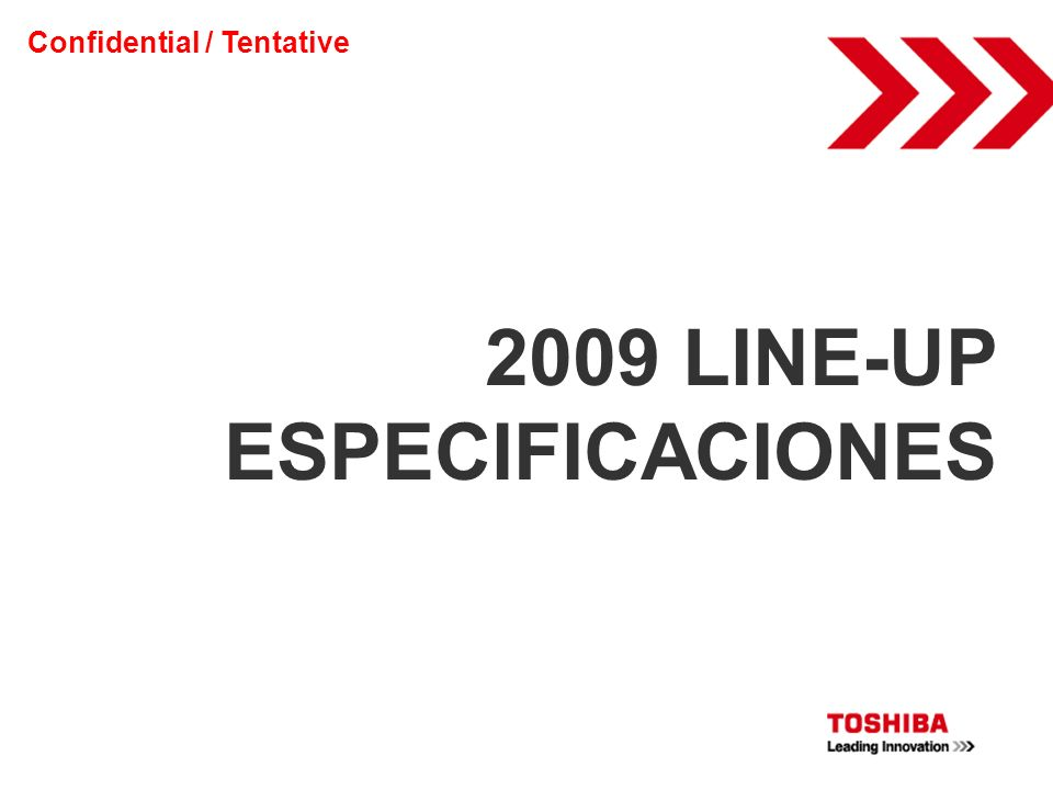 2009 LINE-UP ESPECIFICACIONES
