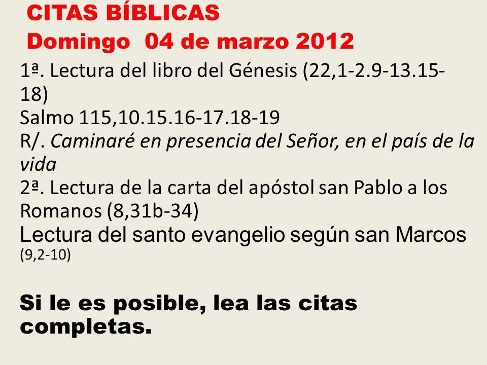 CITAS BÍBLICAS Domingo 04 de marzo 2012 1ª