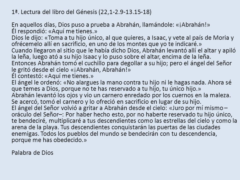 1ª. Lectura del libro del Génesis (22,1-2. 9-13
