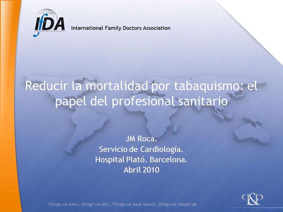 Reducir la mortalidad por tabaquismo: el papel del profesional sanitario