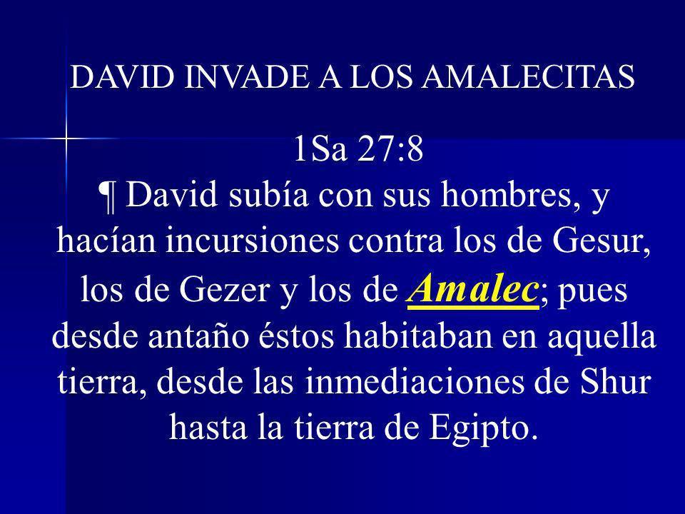 DAVID INVADE A LOS AMALECITAS