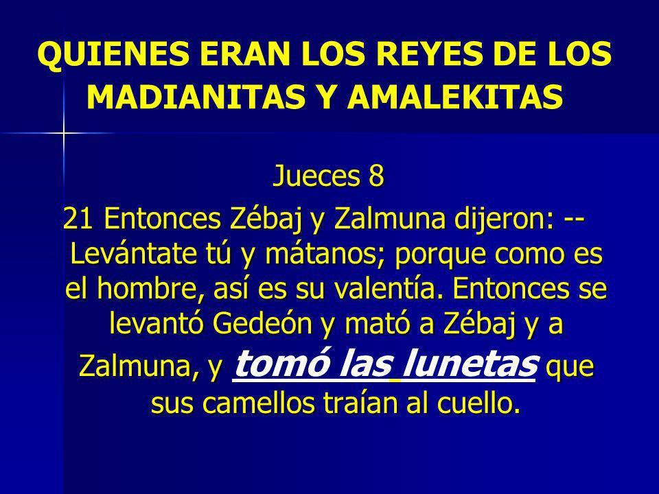 QUIENES ERAN LOS REYES DE LOS MADIANITAS Y AMALEKITAS