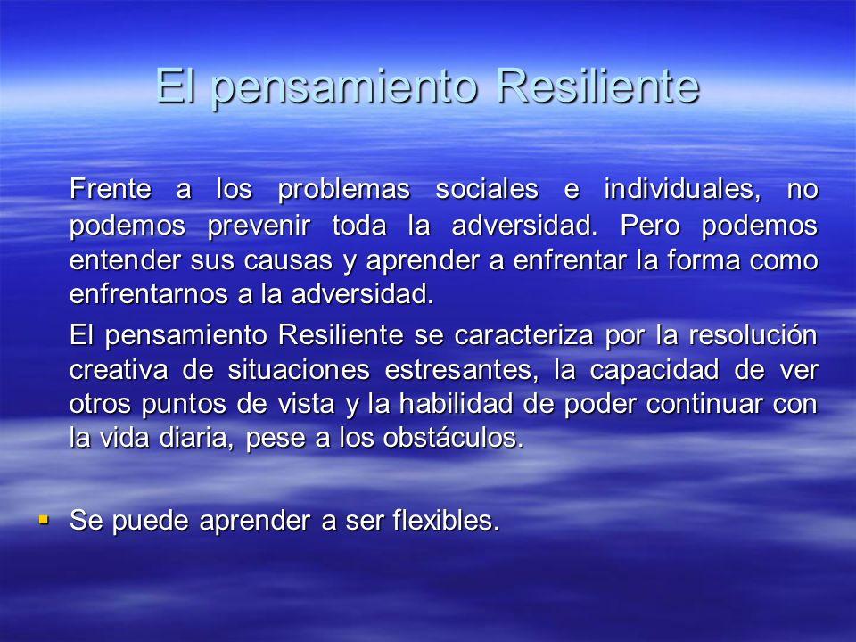 El pensamiento Resiliente
