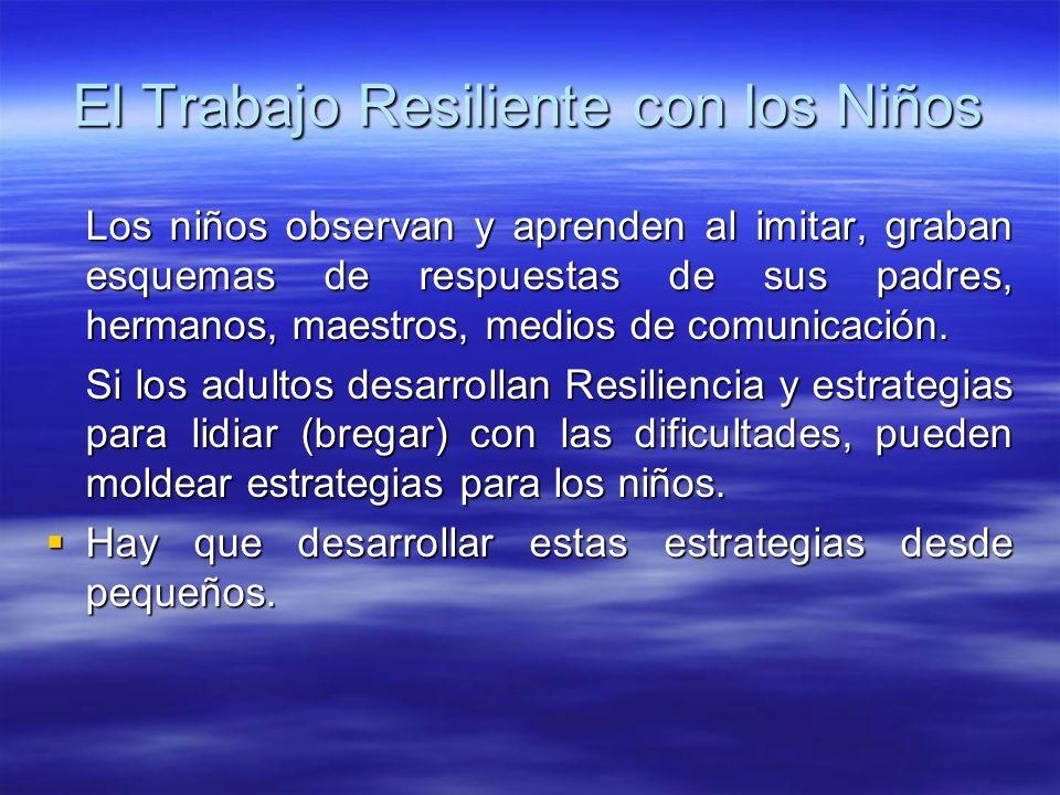 El Trabajo Resiliente con los Niños