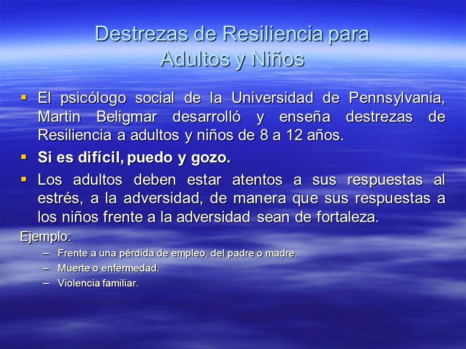 Destrezas de Resiliencia para Adultos y Niños