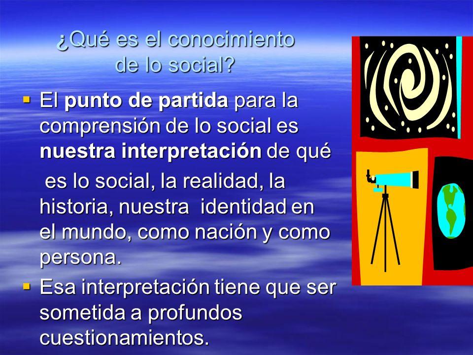 ¿Qué es el conocimiento de lo social