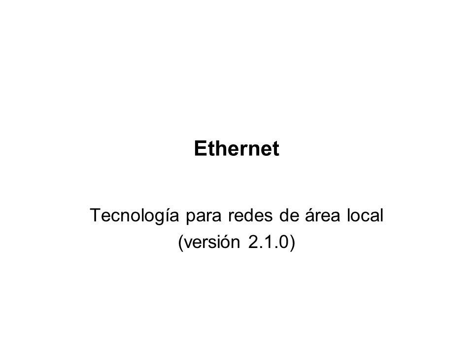 Tecnología para redes de área local (versión 2.1.0)