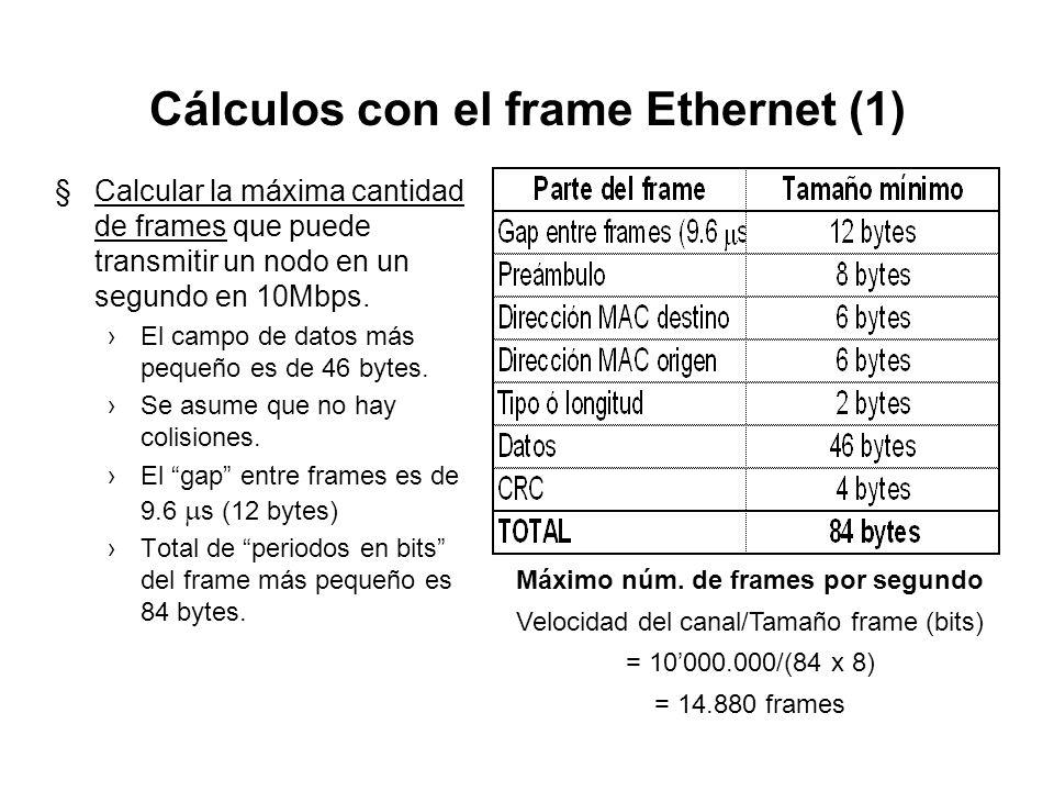 Cálculos con el frame Ethernet (1)