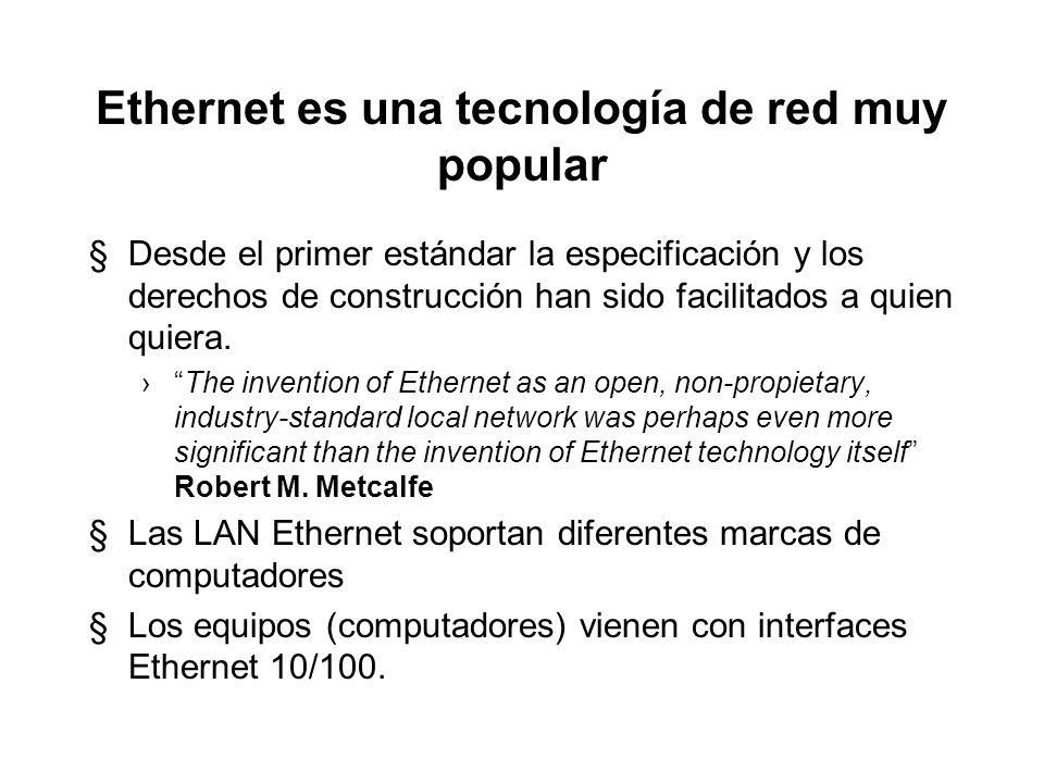 Ethernet es una tecnología de red muy popular