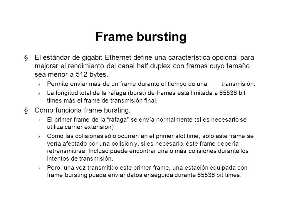Frame bursting