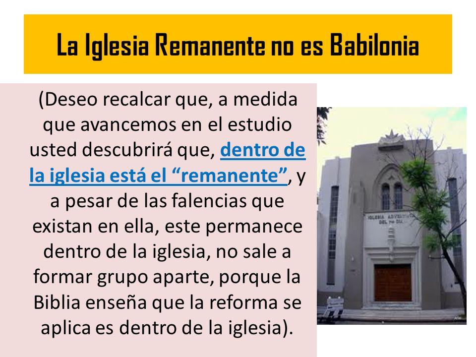 La Iglesia Remanente no es Babilonia