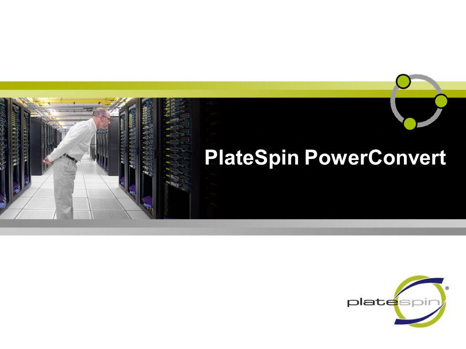PlateSpin PowerConvert