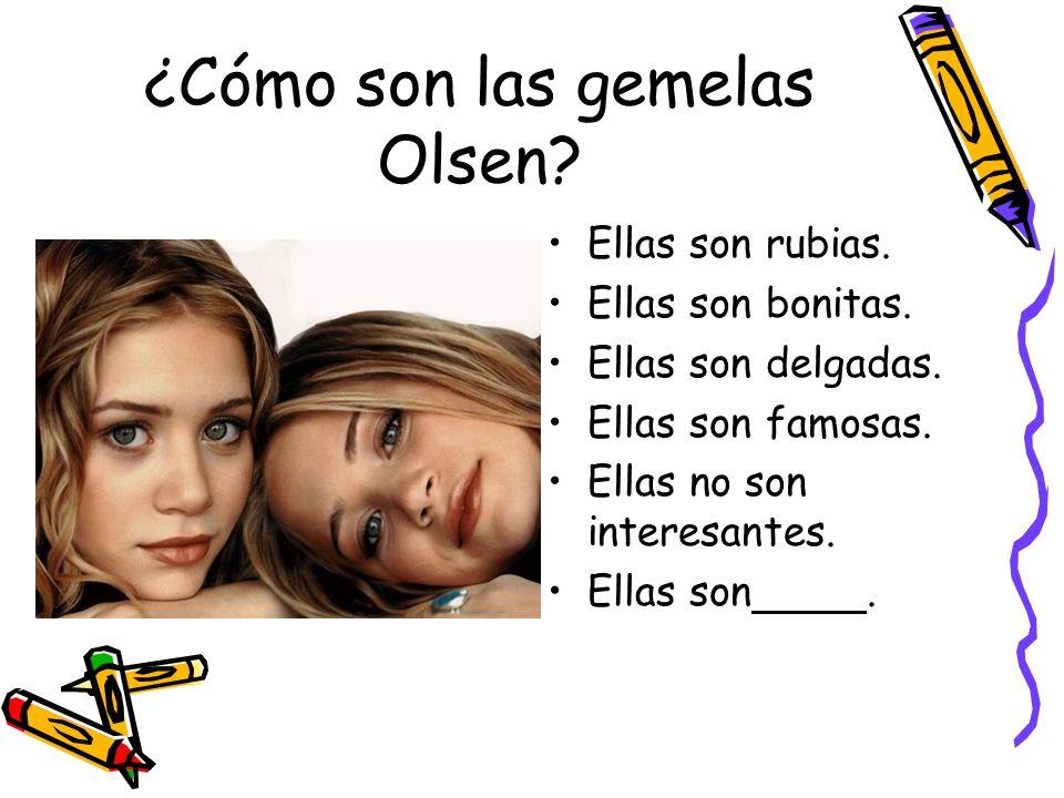 ¿Cómo son las gemelas Olsen