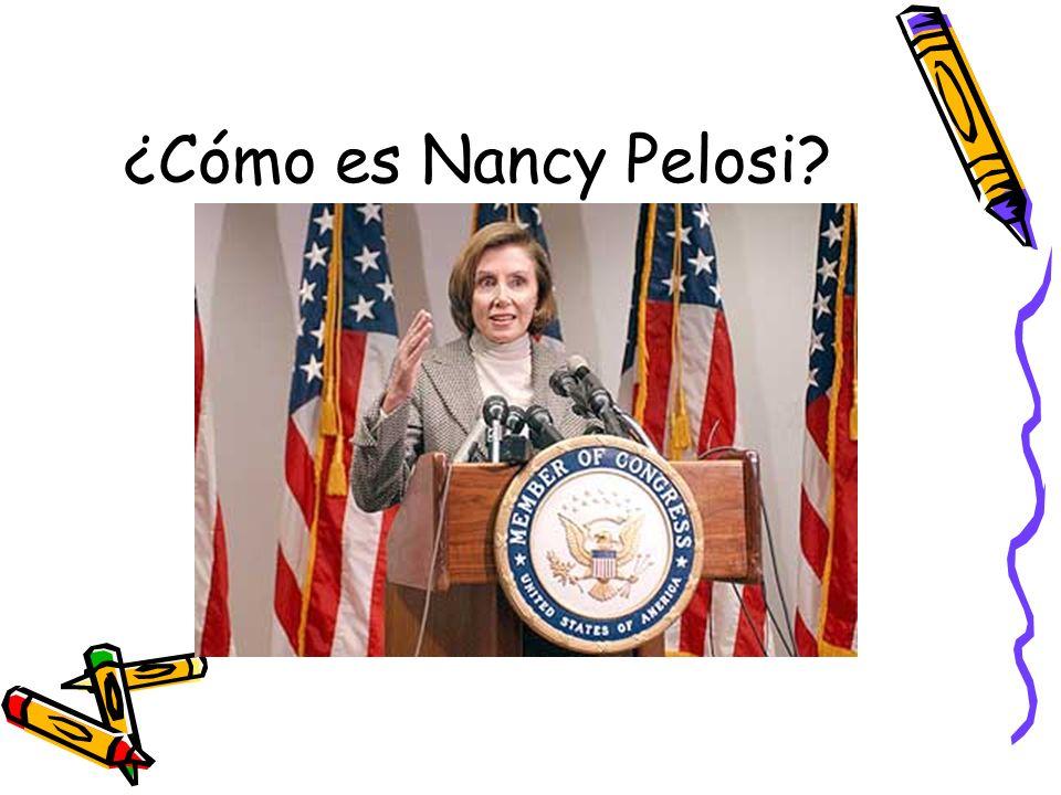 ¿Cómo es Nancy Pelosi