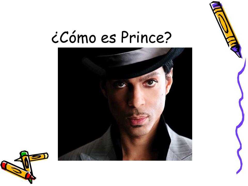 ¿Cómo es Prince