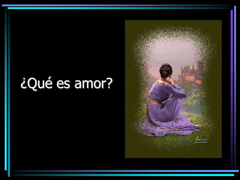 ¿Qué es amor