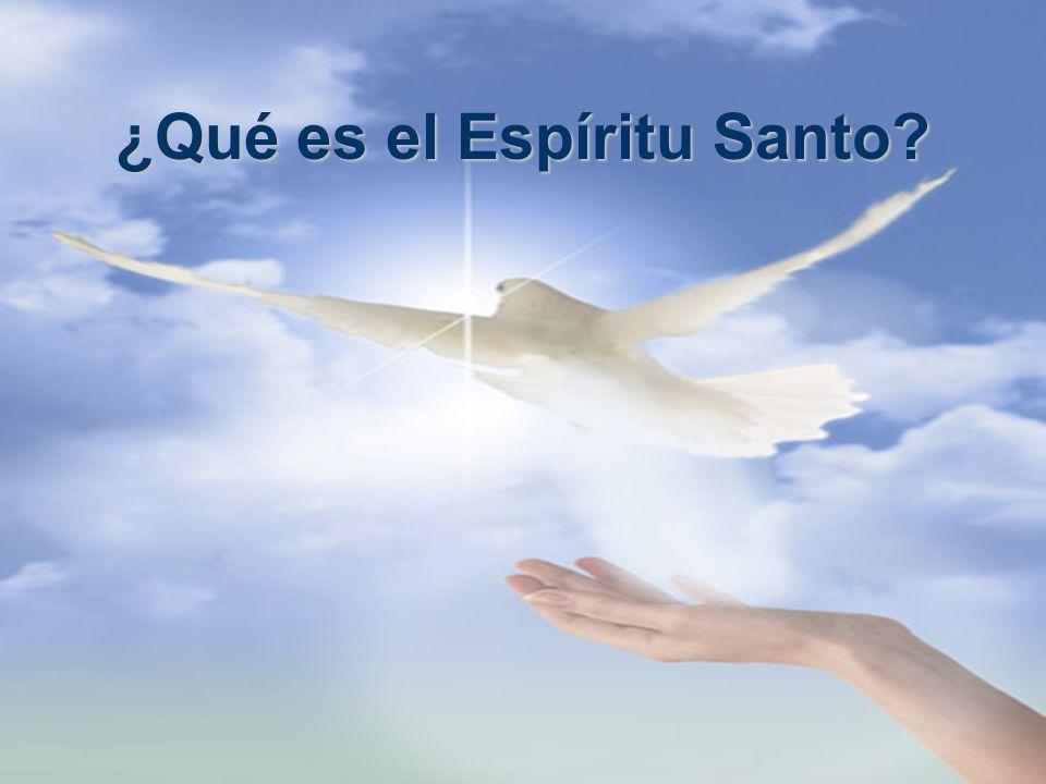 ¿Qué es el Espíritu Santo