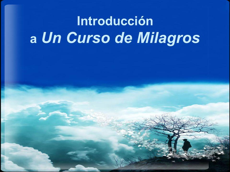 Introducción a Un Curso de Milagros