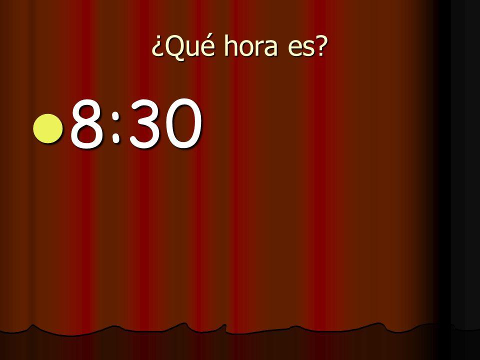¿Qué hora es 8:30