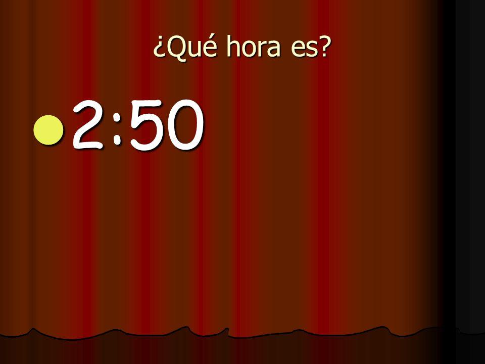 ¿Qué hora es 2:50