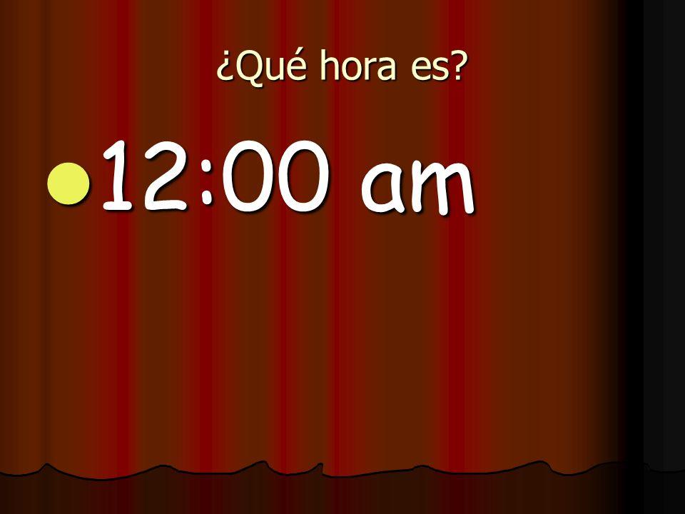 ¿Qué hora es 12:00 am