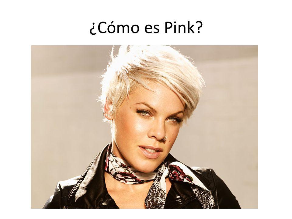 ¿Cómo es Pink