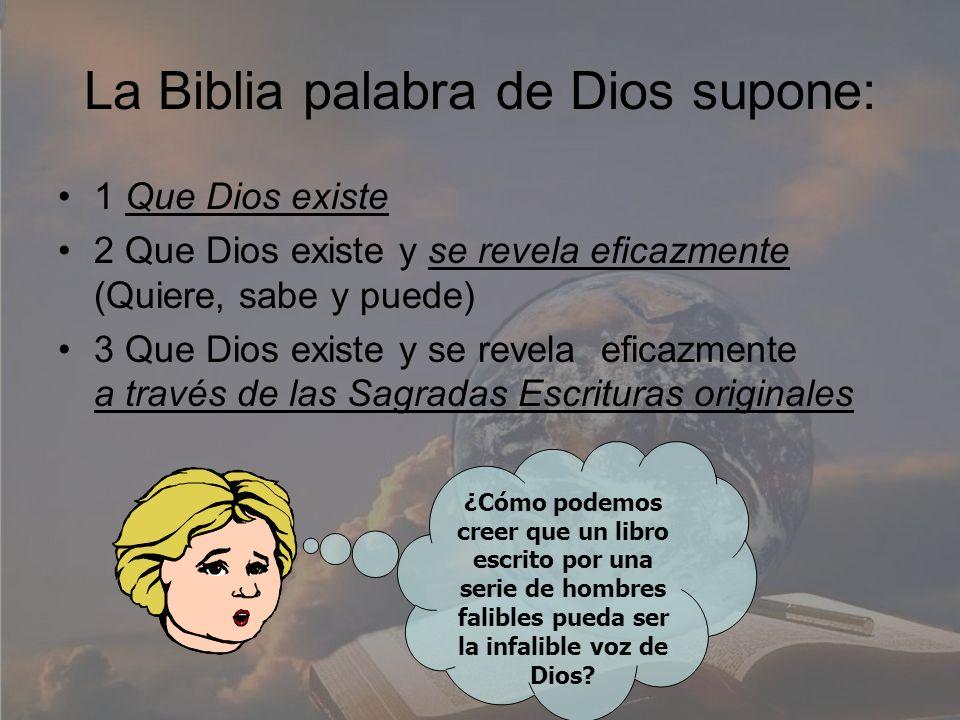 La Biblia palabra de Dios supone:
